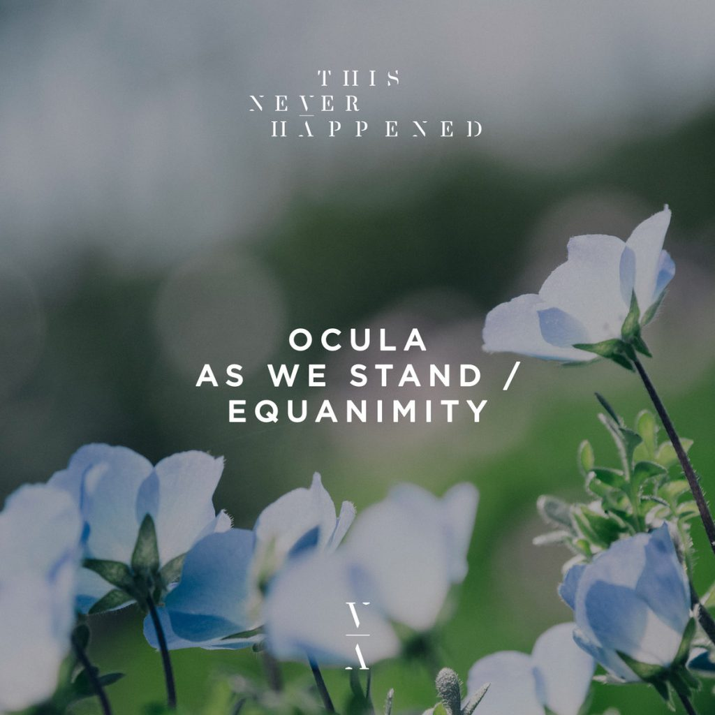 OCULA As We Stand / Equanimity