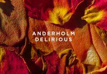 Anderholm Delirious