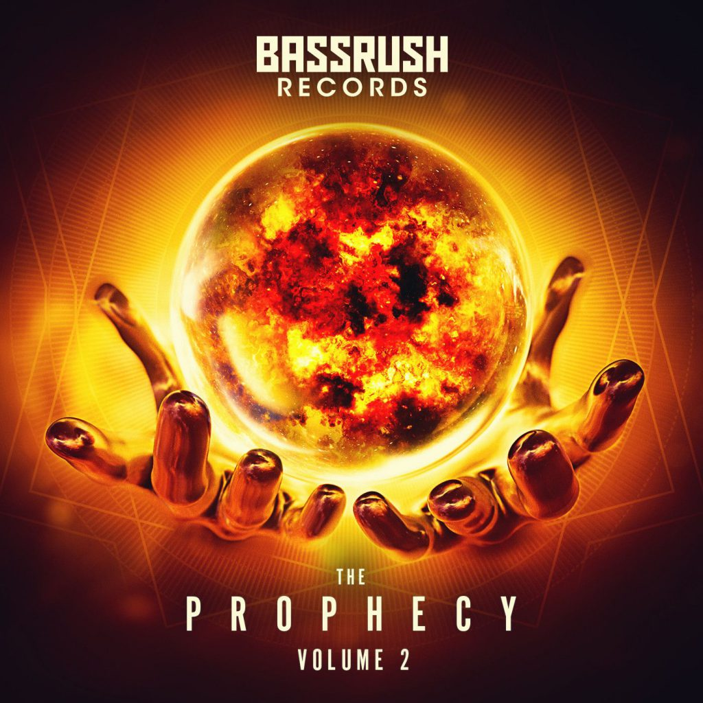 Bassrush Records The Prophecy Volume 2