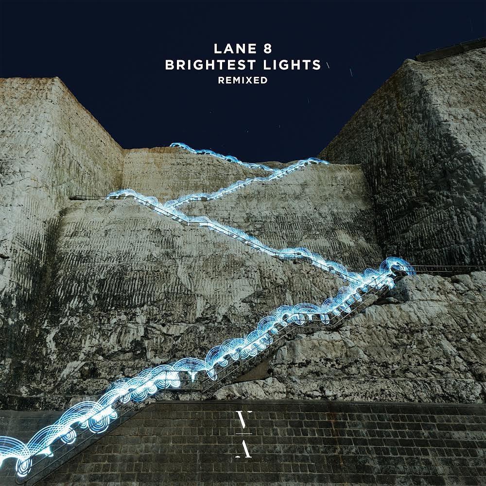 Lane 8 Brightest Lights Remixed