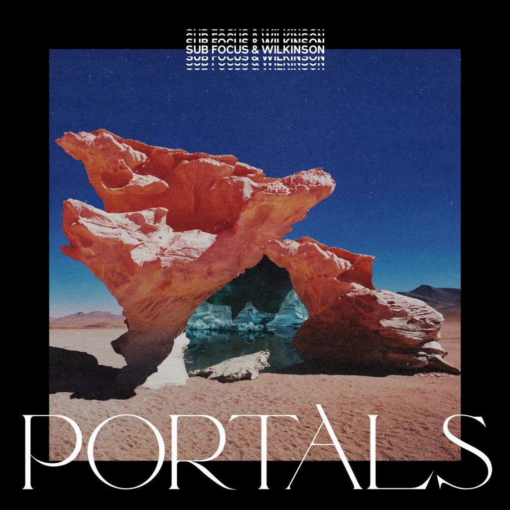 Sub Focus & Wilkinson Portals