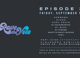 Rave The Vote Episode 3