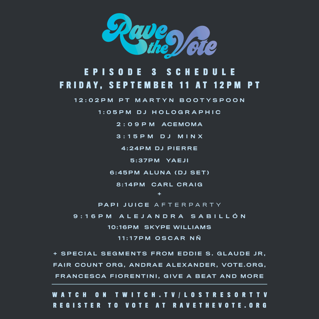 Rave The Vote Episode 3 Schedule