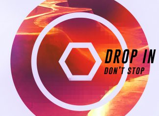 Drop In - Don't Stop