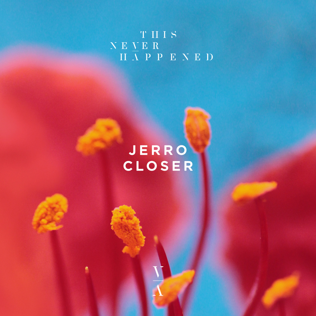 Jerro- 'Closer' EP