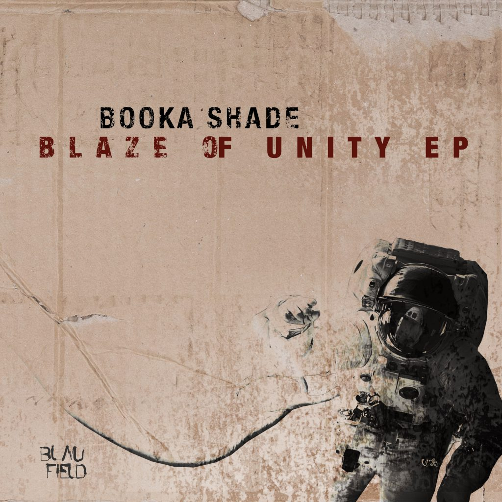Booka Shade Blaze of Unity