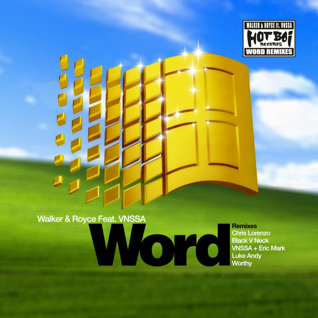 Walker & Royce, VNSSA - Word Remixes