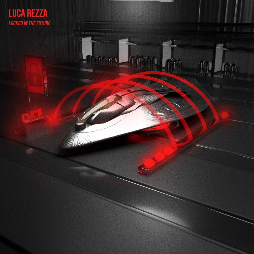 Luca Rezza Locked in The Future EP