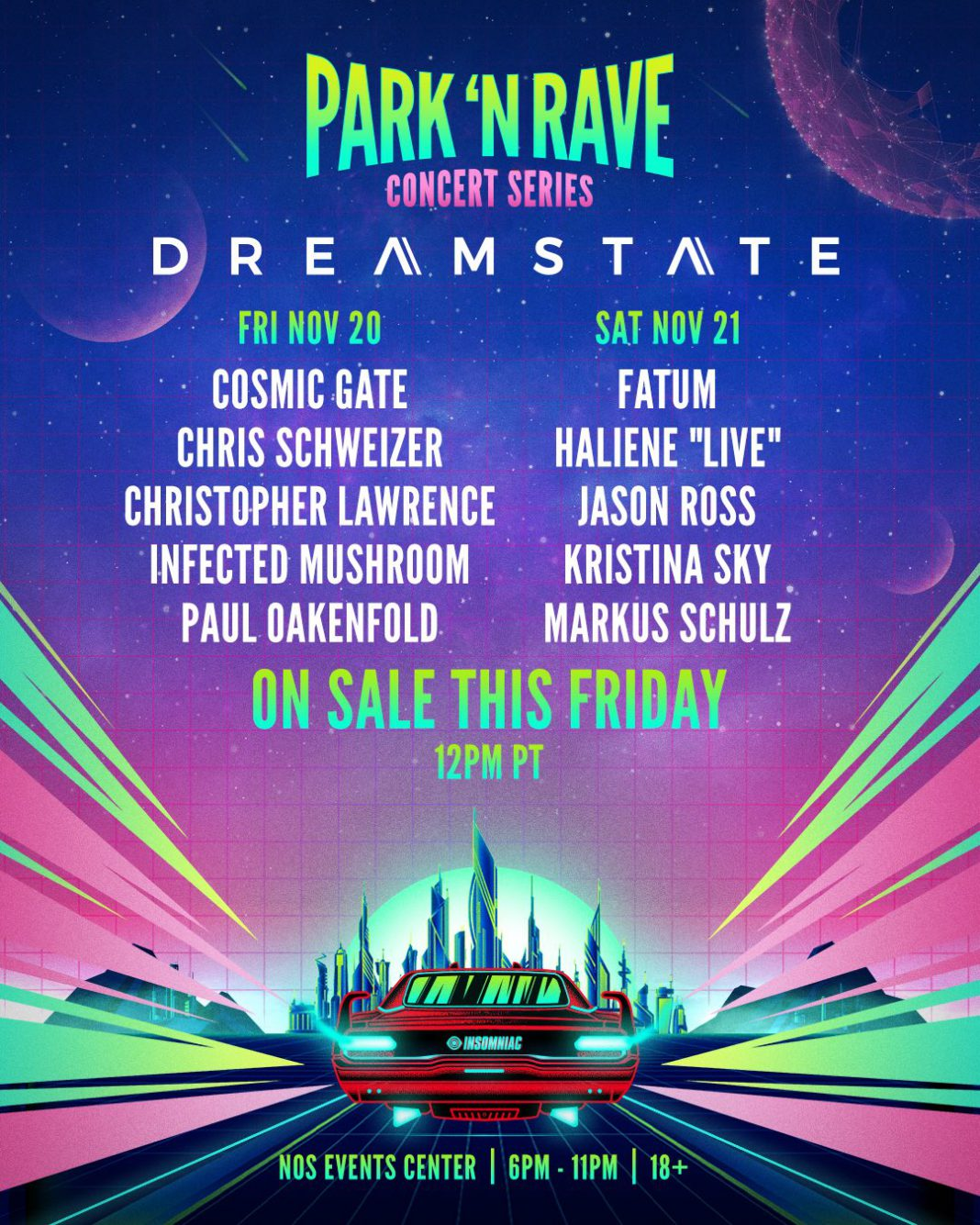 Dreamstate Park N Rave Lineup