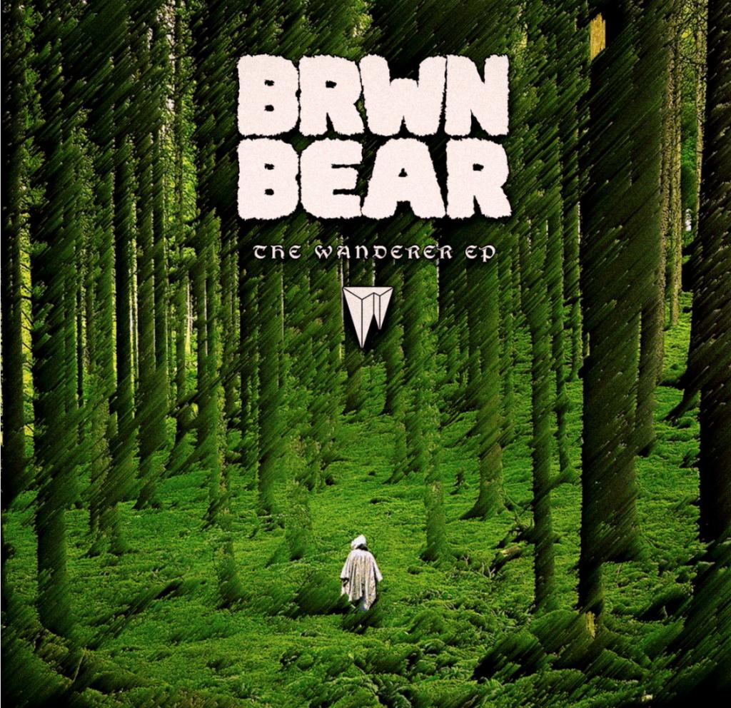 BRWN BEAR The Wanderer EP