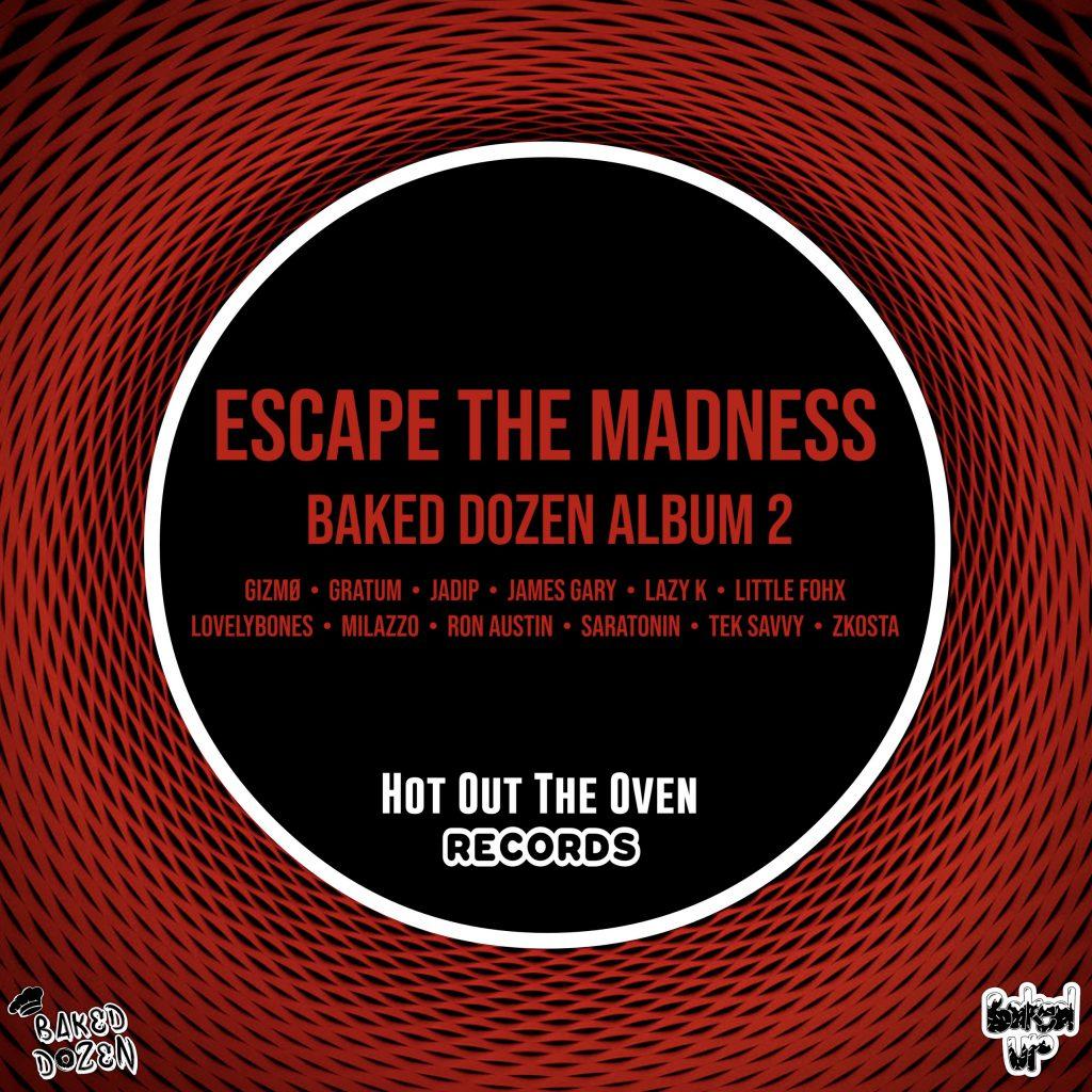 Escape The Madness: Baked Dozen Album 2