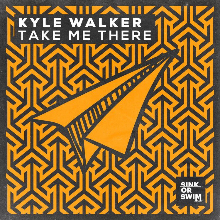 Kyle Walker - Take Me There