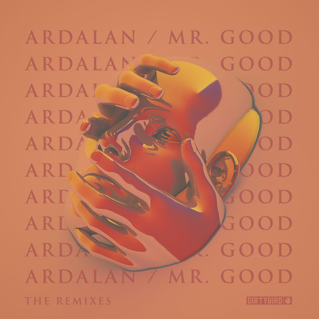 Ardalan - Mr. Good Remixes