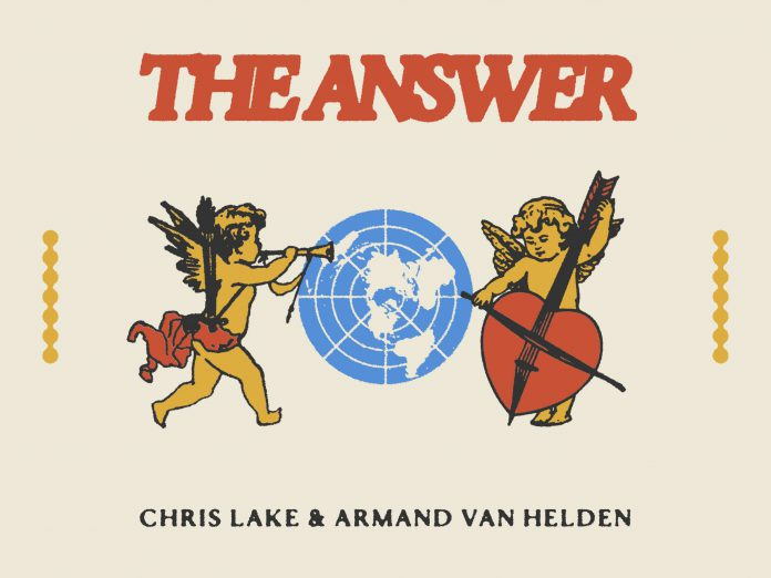 Chris Lake & Armand Van Helden The Answer