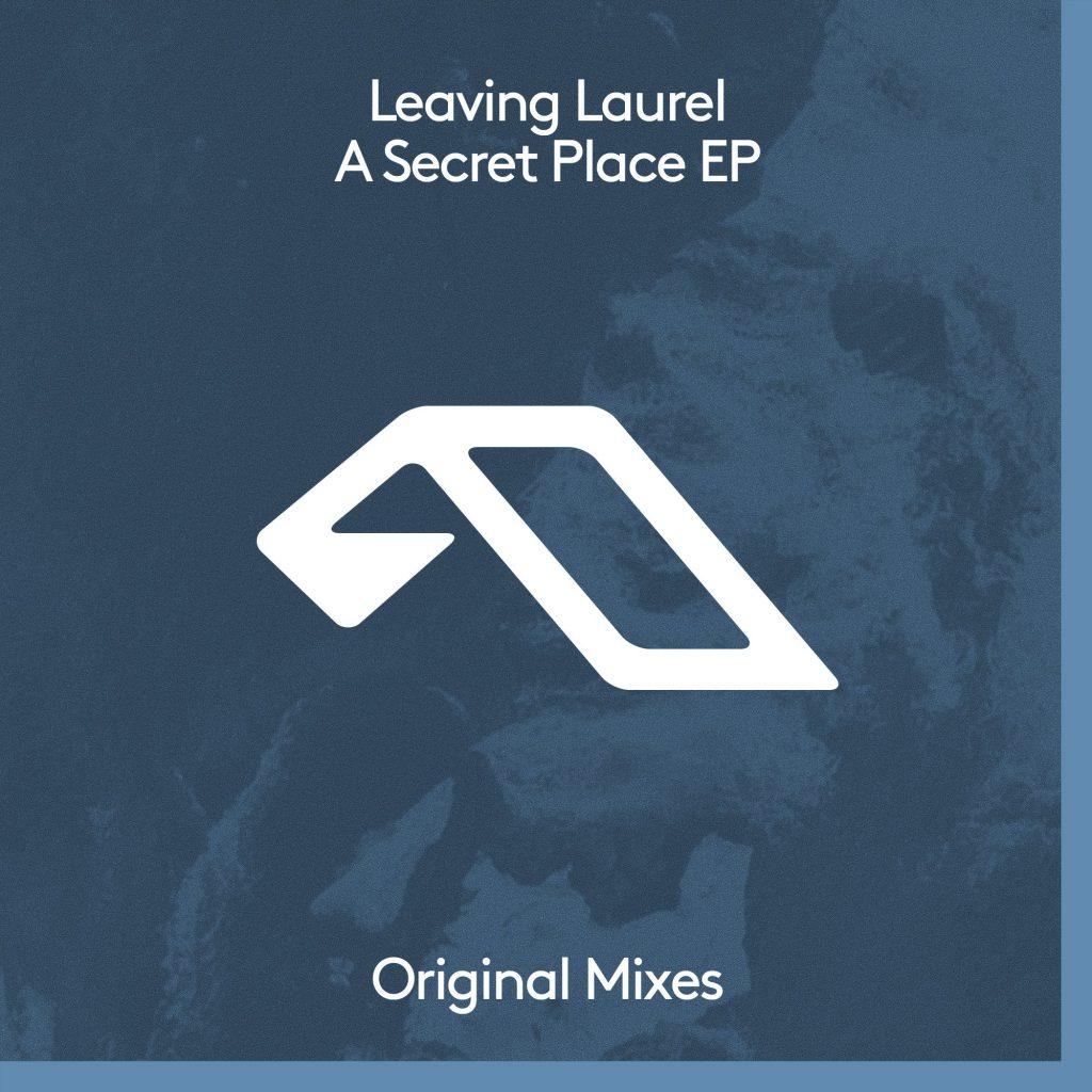Leaving Laurel - A Secret Place EP