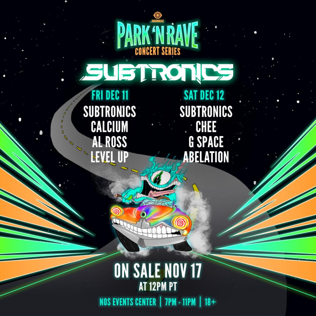 Subtronics Park N Rave Insomniac Bassrush