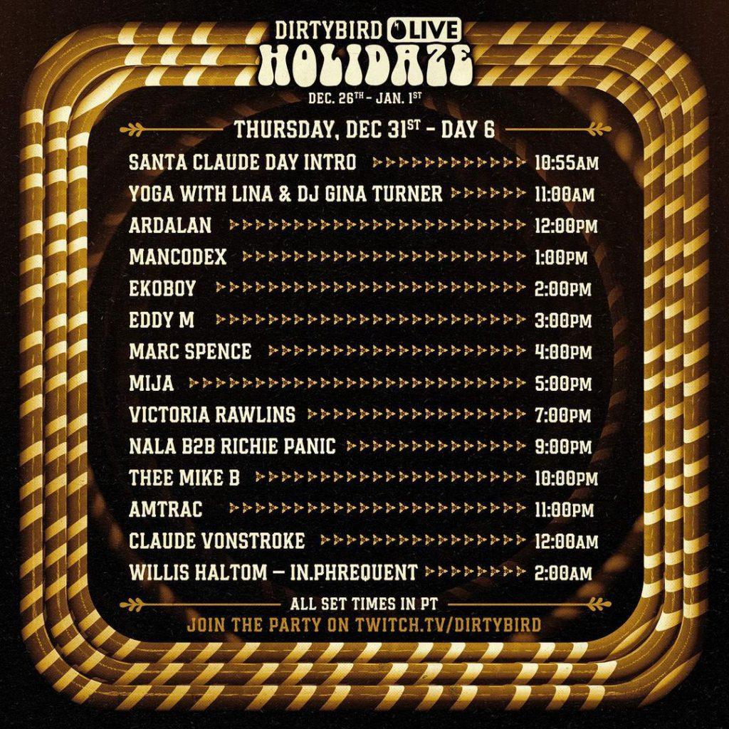 Dirtybird Holidaze Livestream Schedule - Thursday