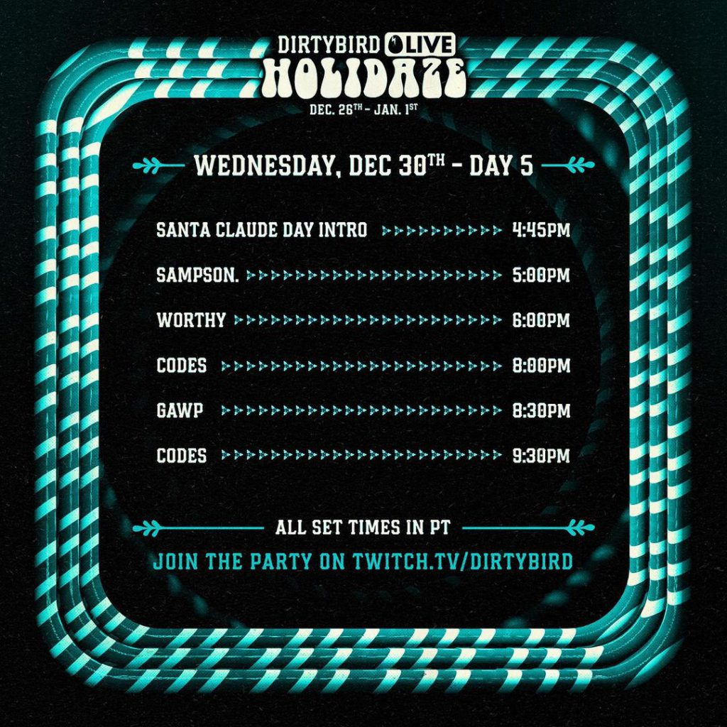 Dirtybird Holidaze Livestream Schedule - Wednesday