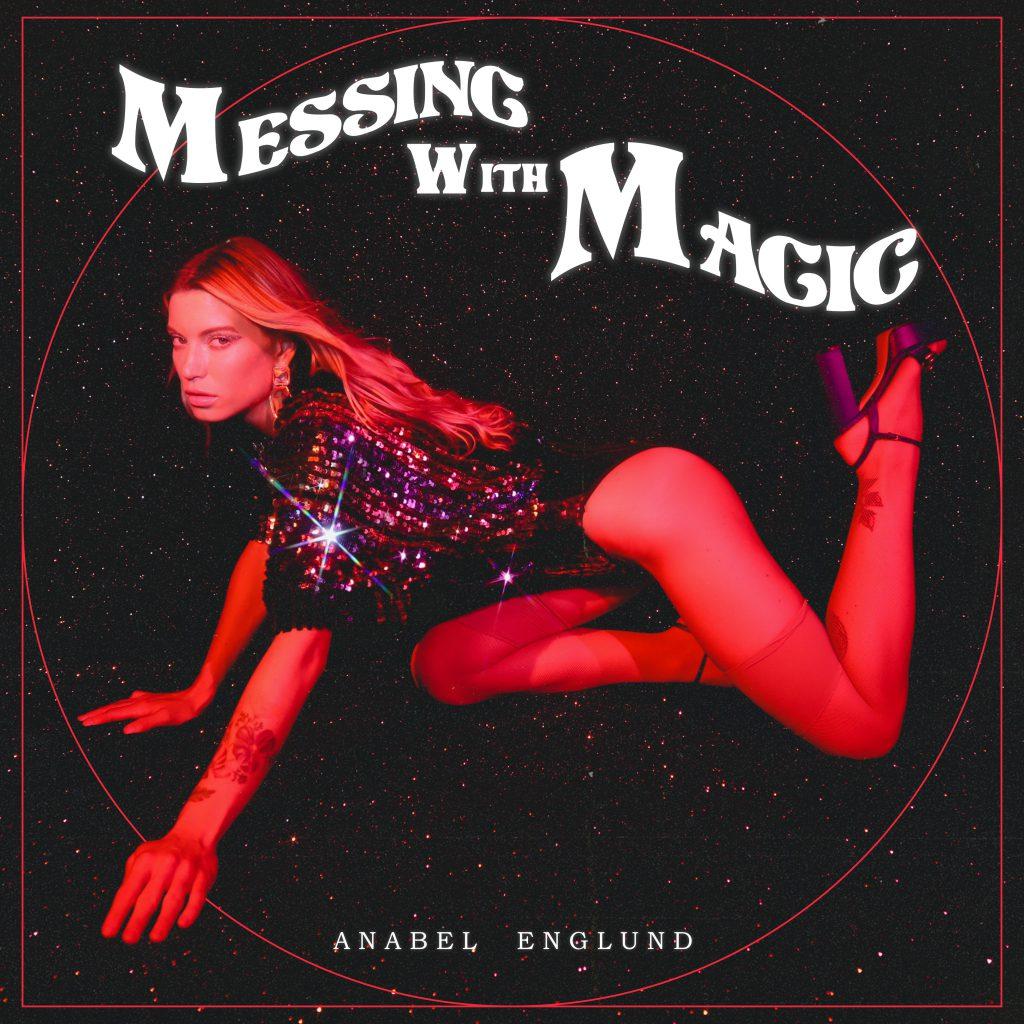 Anabel Englund - Messing With Magic - Album Art