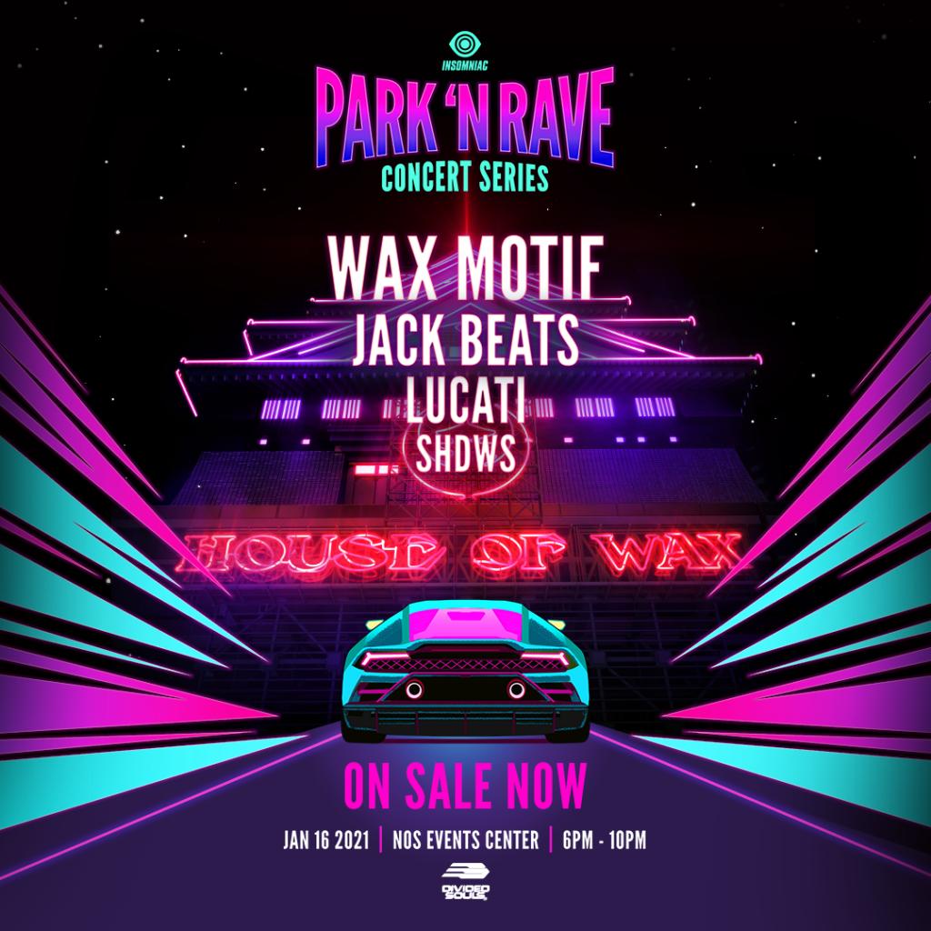 Wax Motif House Of Wax Park N Rave Insomniac