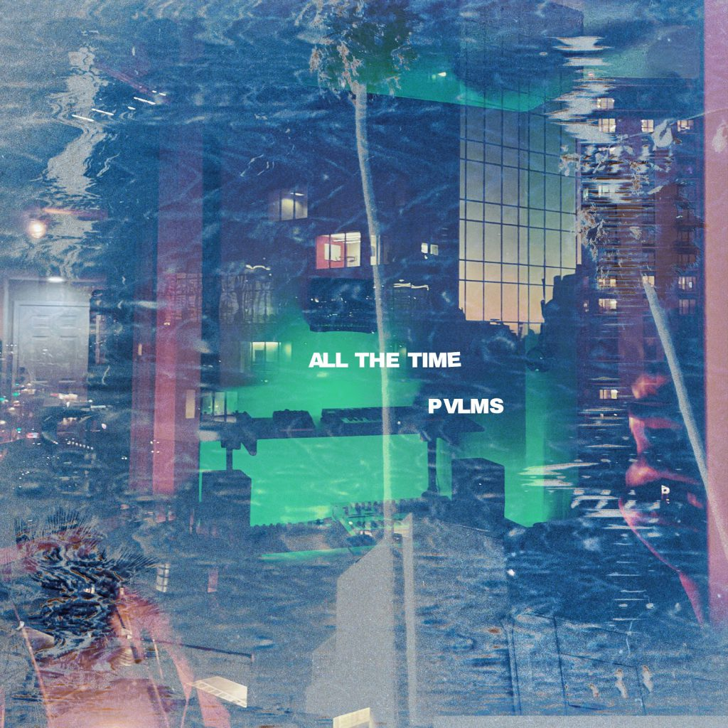 PVLMS All The Time EP