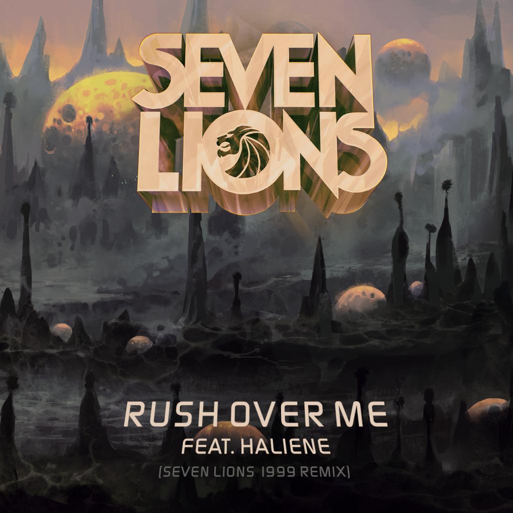 Seven Lions - Rush Over Me (Seven Lions 1999 Remix)