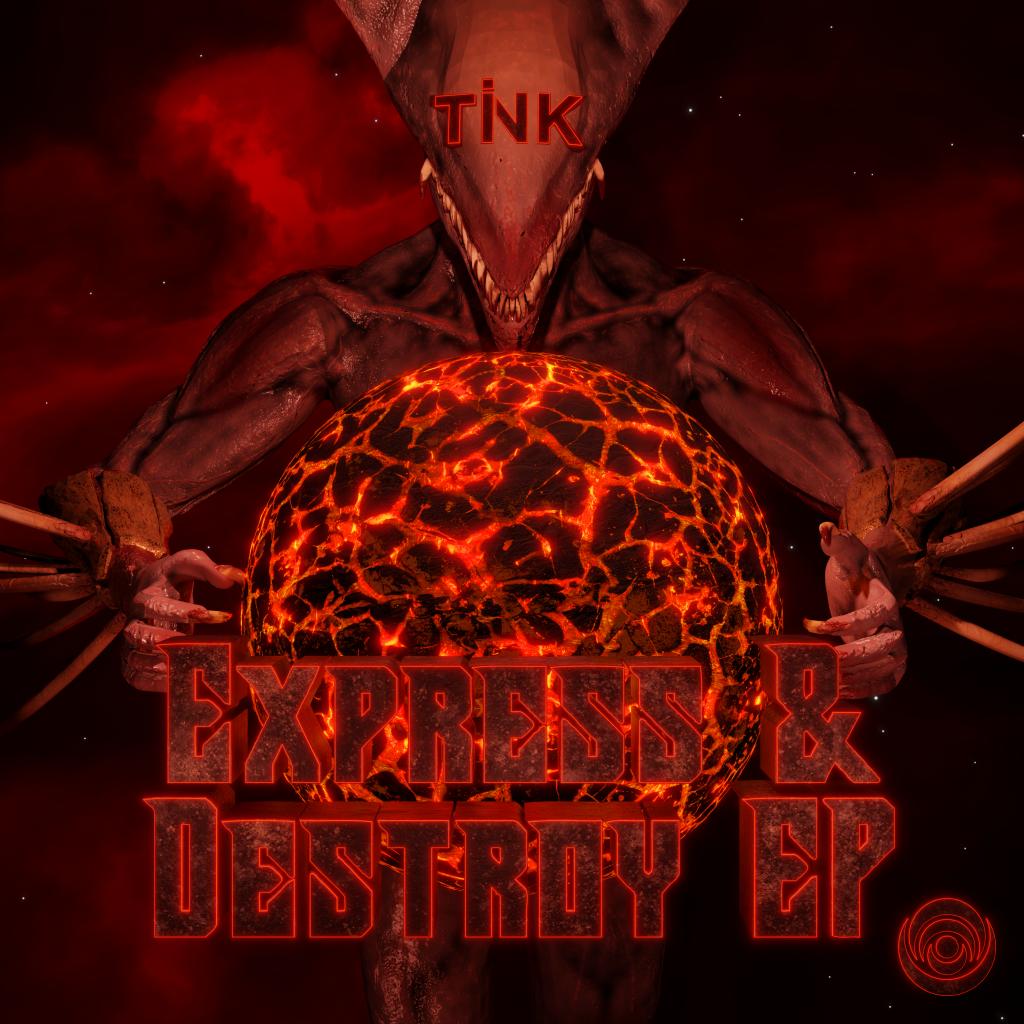 TINK Express & Destroy EP