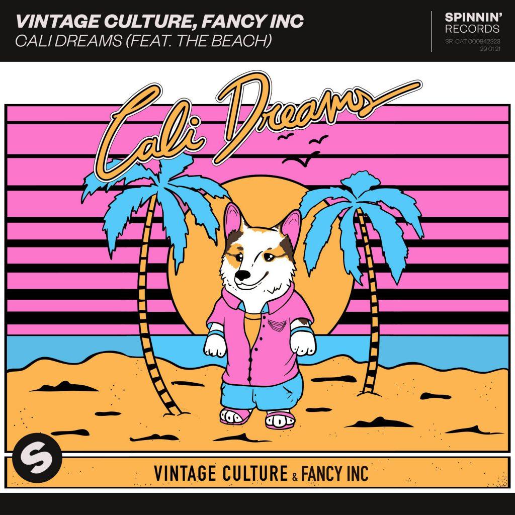 Vintage Culture, Fancy Inc - Cali Dreams feat. The Beach