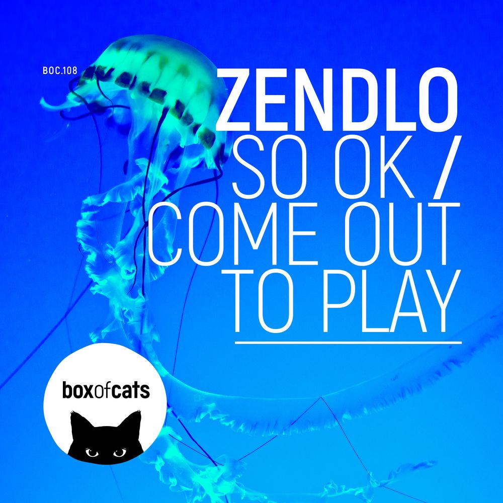 Zendlo - So OK / Come Out To Play
