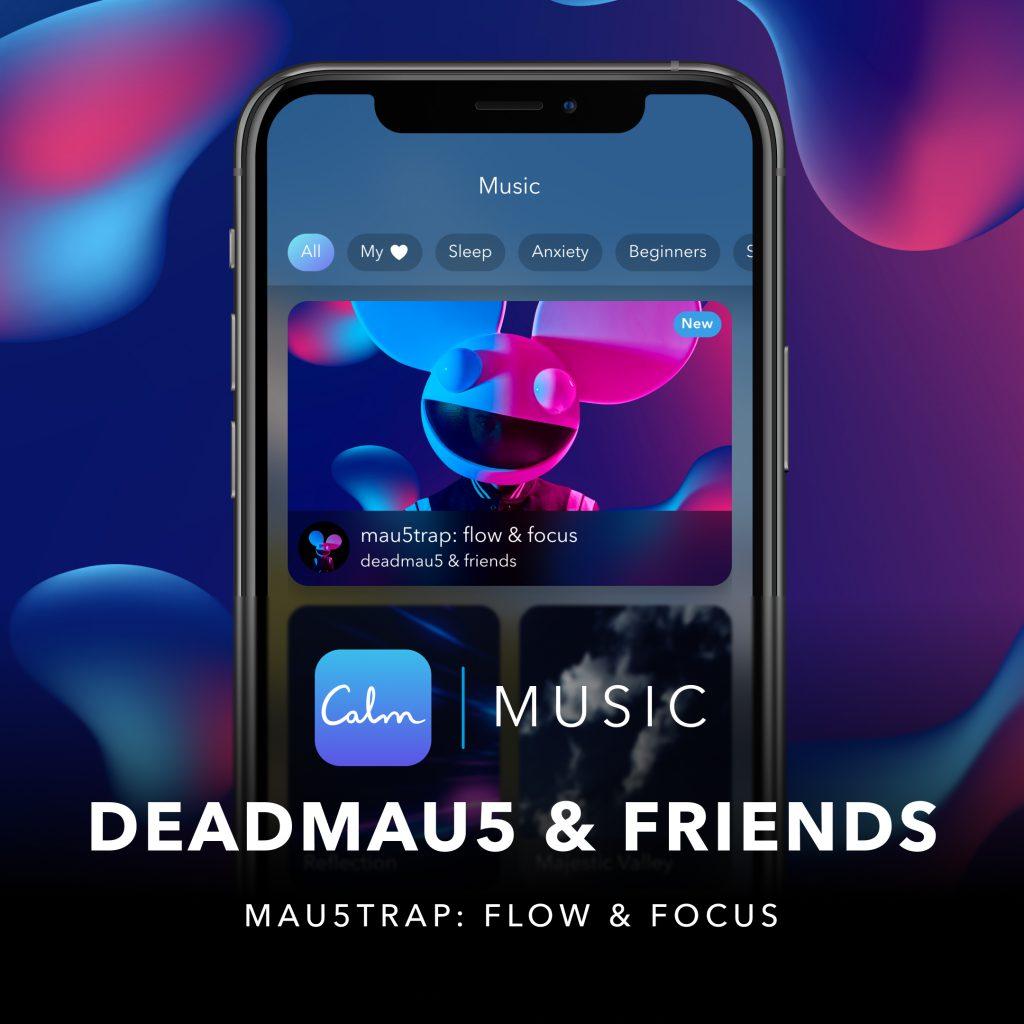 deadmau5 & friends mau5trap flow & focus playlist calm