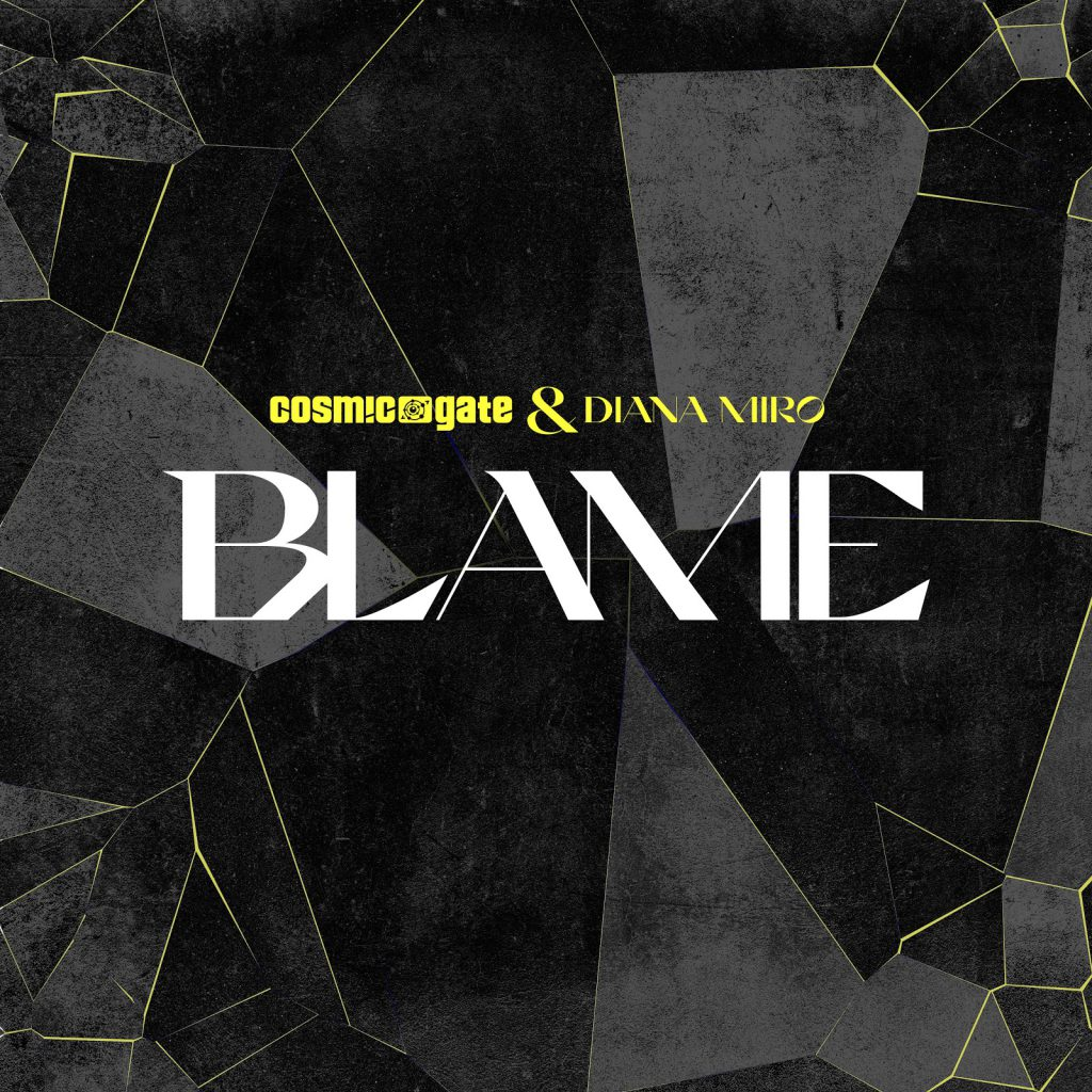 Cosmic Gate - Blame feat. Diana Miro