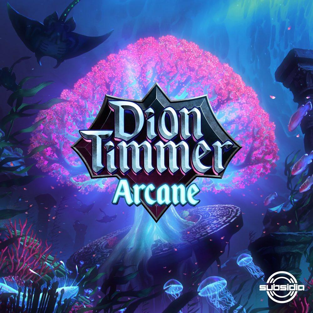 Dion Timmer - Arcane EP