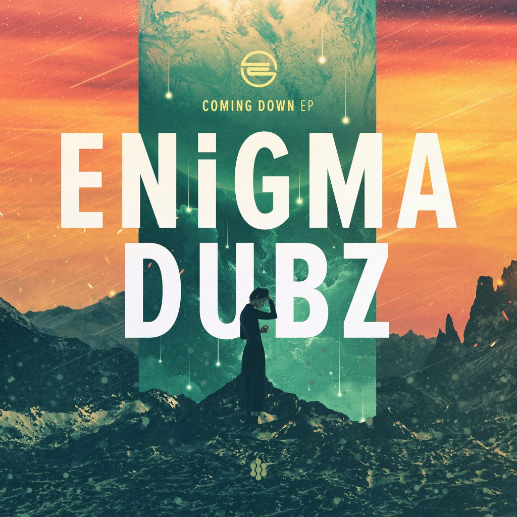 ENiGMA Dubz - Coming Down