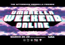 Umbrella Weekend Online
