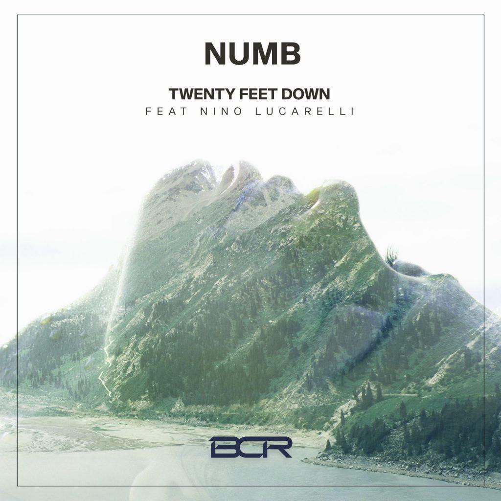 Twenty Feet Down feat. Nino Lucarelli Numb