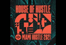 House Of Hustle Miami Hustle 2021