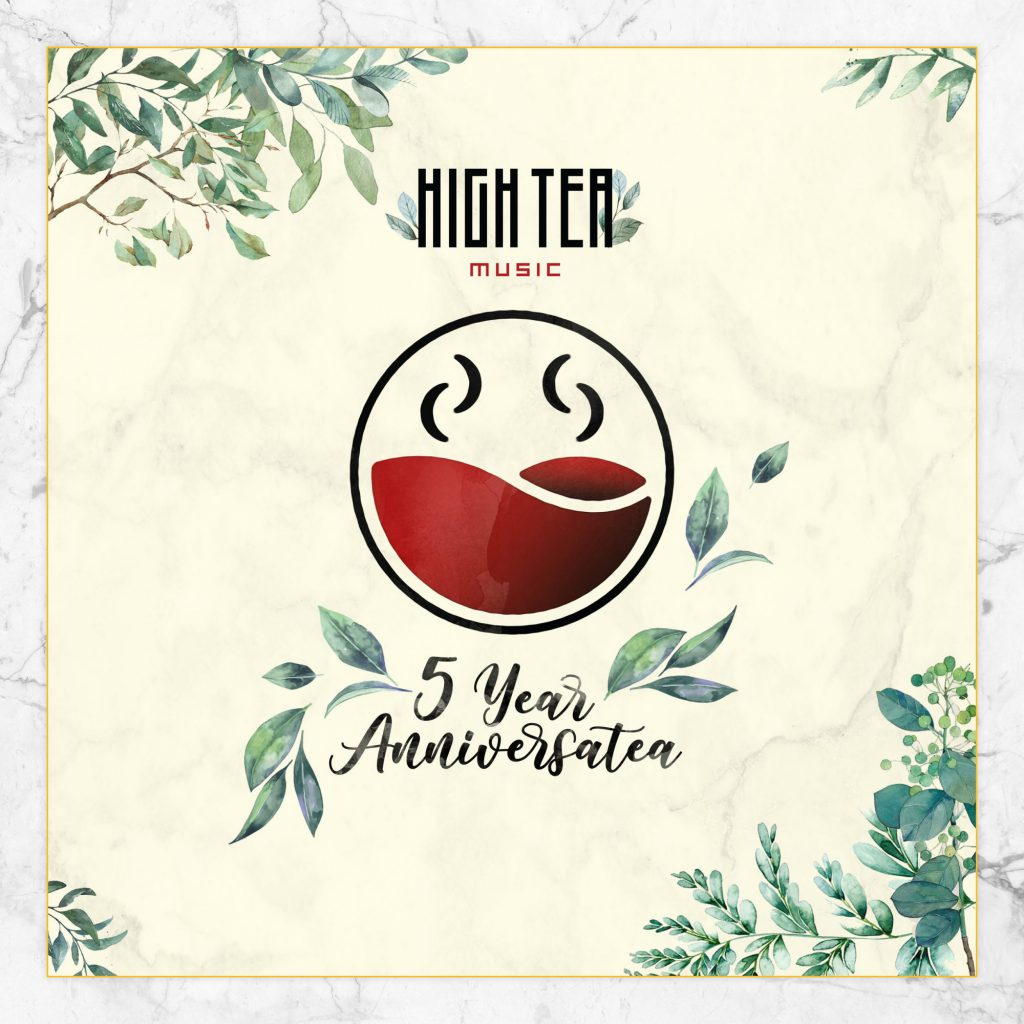 High Tea Music presents 5 Year AnniversaTEA