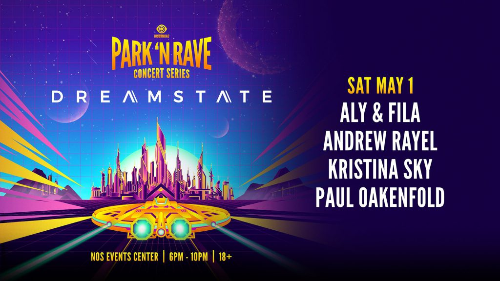 Dreamstate Park N Rave May Lineup