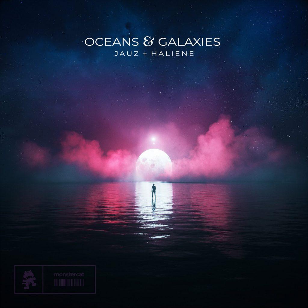 JAUZ HALIENE Oceans & Galaxies