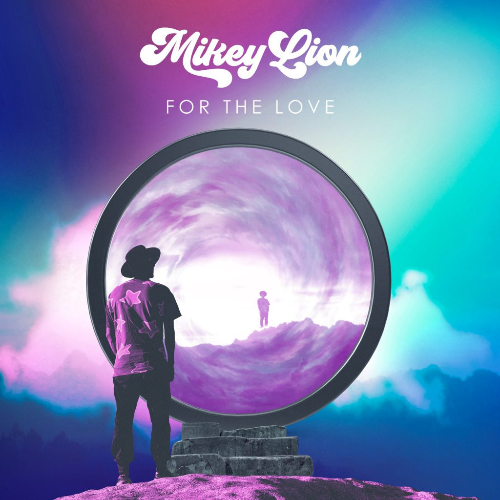 Mikey Lion - For The Love