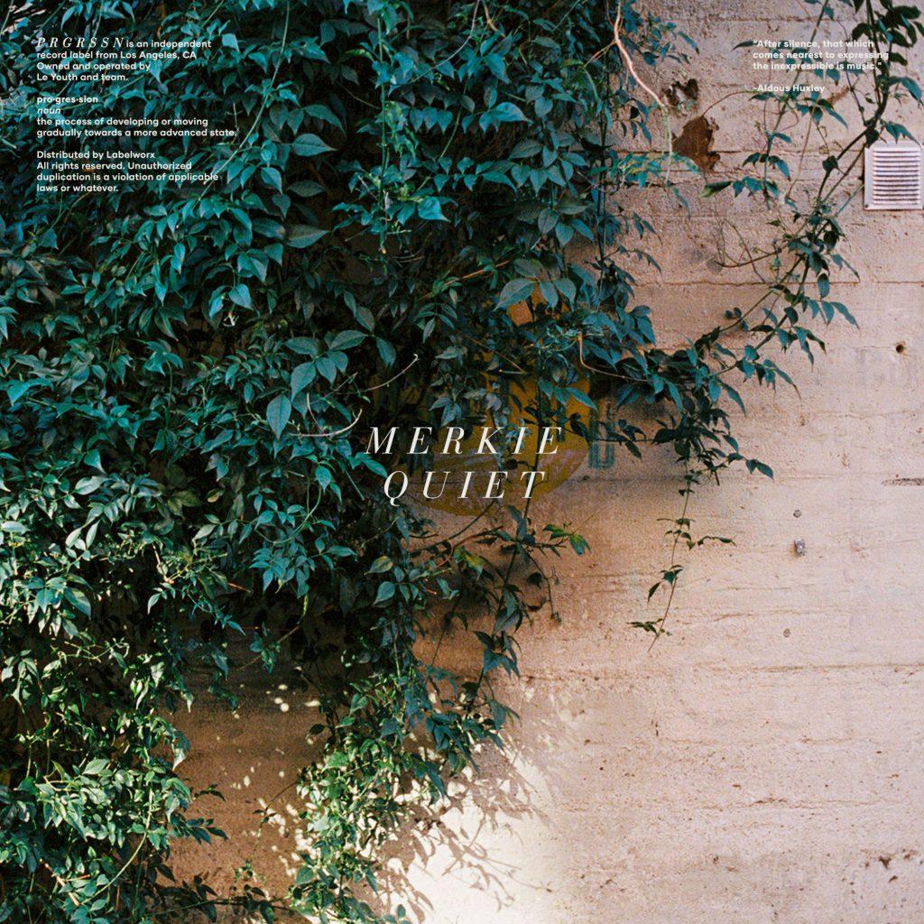 Merkie Quiet EP