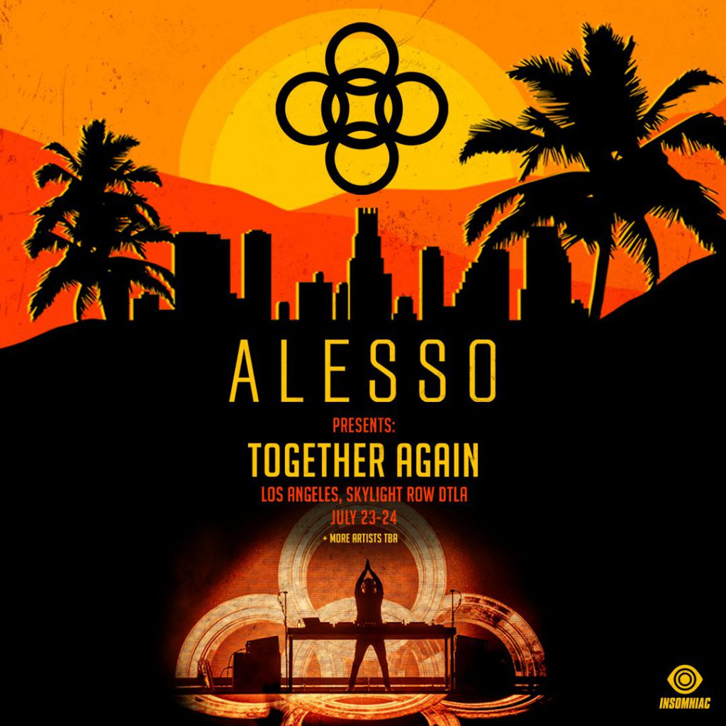 Alesso Presents: Together Again Los Angeles