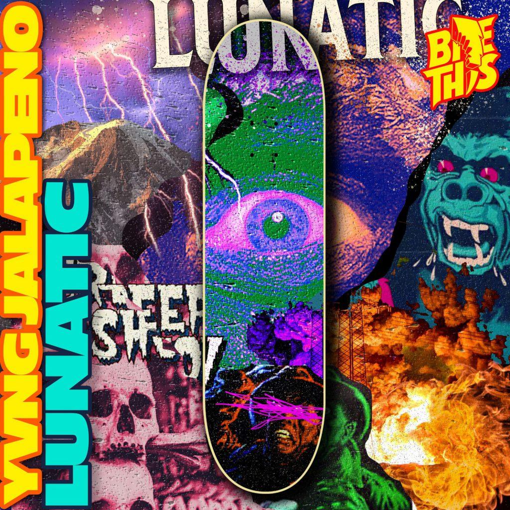 Yvng Jalapeño - Lunatic