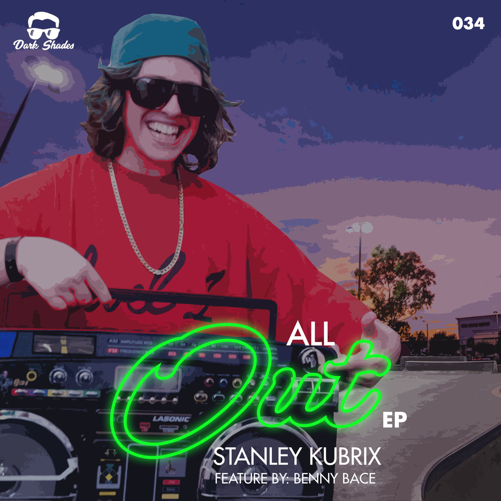 Stanley Kubrix & Benny Bace - All Out EP