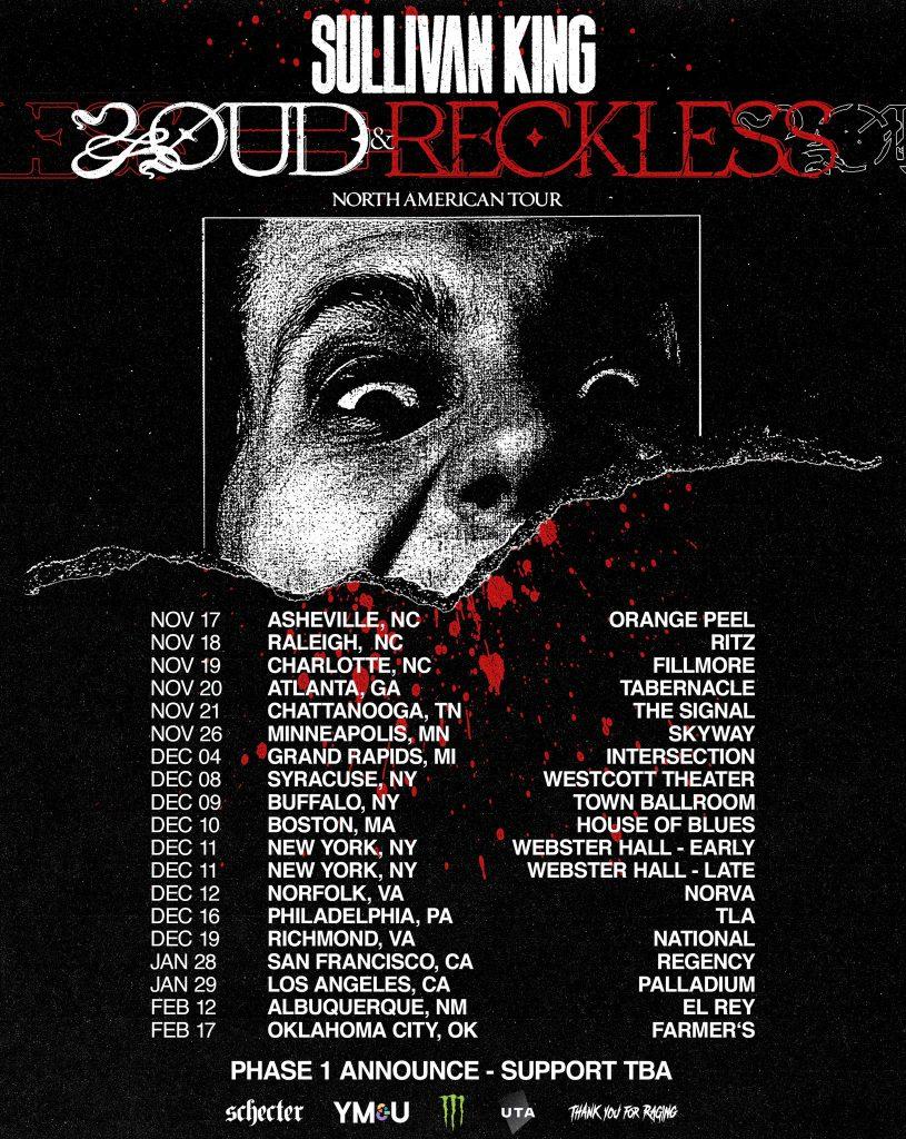 Sullivan King Loud & Reckless Tour Phase 1 Dates