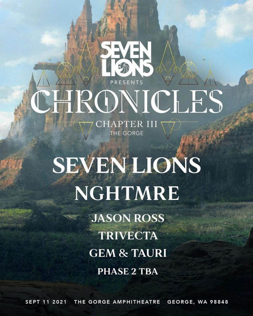 Seven Lions Presents Chronicles Chapter III - Phase 1 Lineup