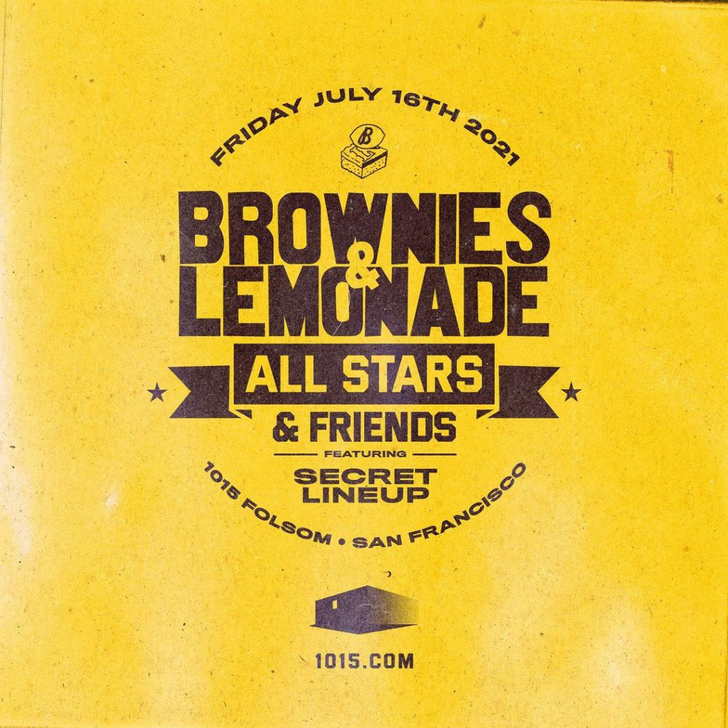 Brownies & Lemonade All Stars San Francisco 1015 Folsom