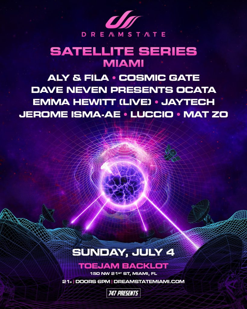 Dreamstate Satellite Series Miami - Lineup