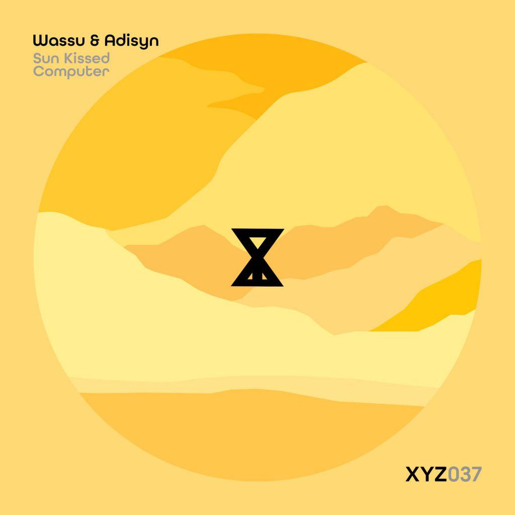 Wassu & Adisyn - Sun Kissed Computer EP