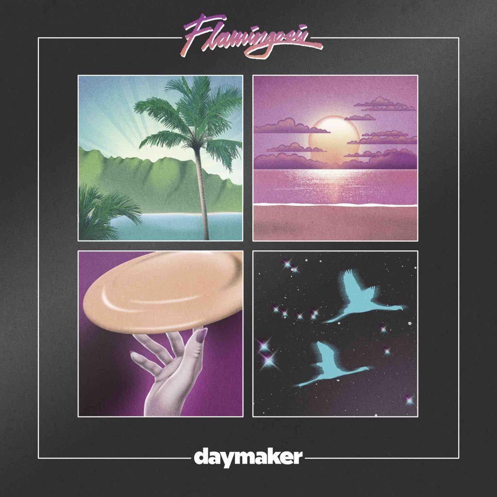 Flamingosis Daymaker Album Art